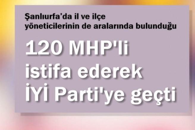 120 MHP'li istifa ederek İYİ Parti'ye geçti
