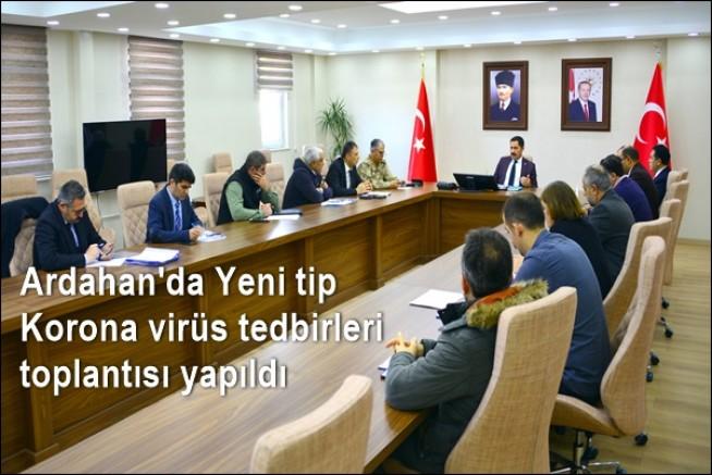 Ardahan'da Yeni tip Korona virüs tedbirleri toplantısı yapıldı