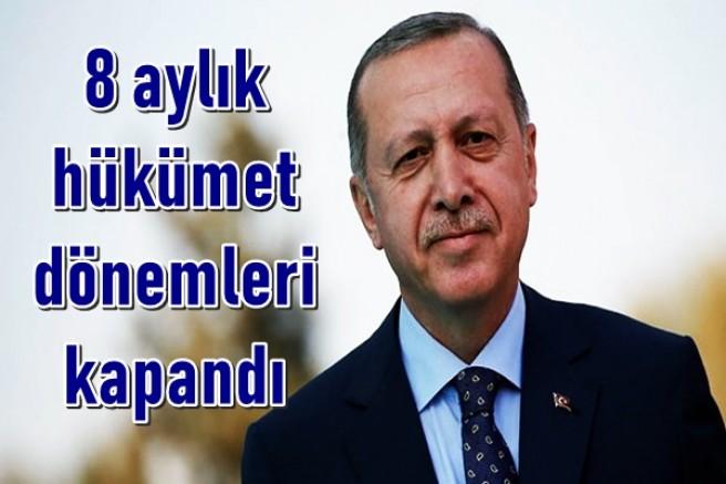 Cumhurbaşkanı Erdoğan son noktayı koydu: 8 aylık hükümet dönemleri kapandı