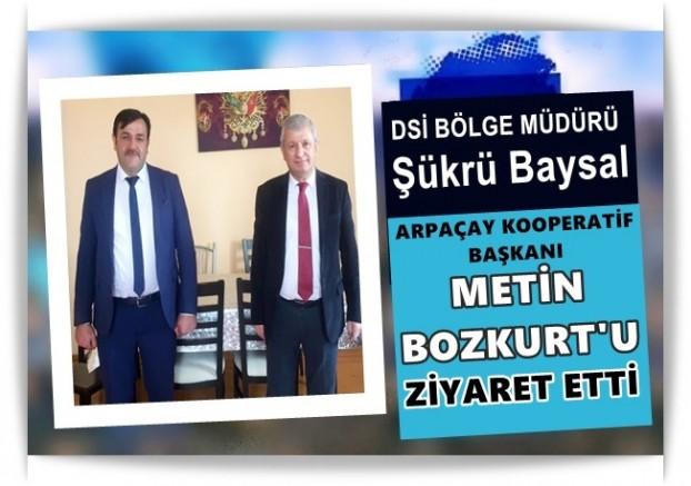 DSİ 24. BÖLGE MÜDÜRÜ BAYSAL,  ARPAÇAY KOOPERATİF BAŞKANI BOZKURT'U ZİYARET ETTİ