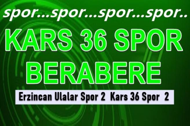 Erzincan Ulalar Spor: 2 – Kars36 Spor: 2
