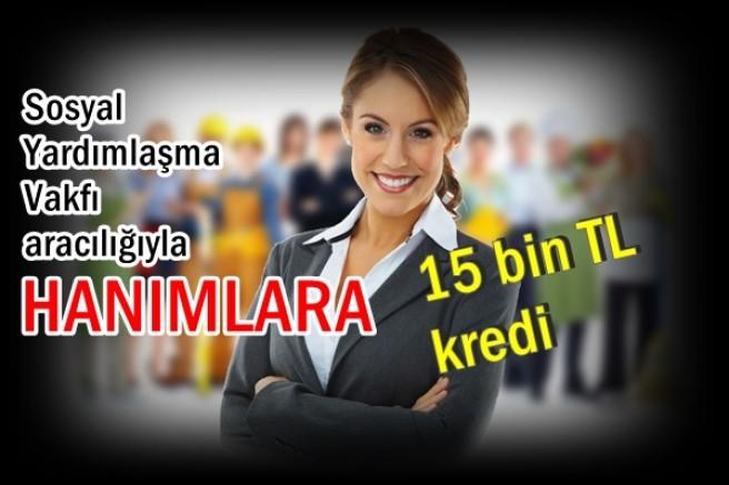 Ev hanımlarına devletten iş desteği: 15 bin TL kredi