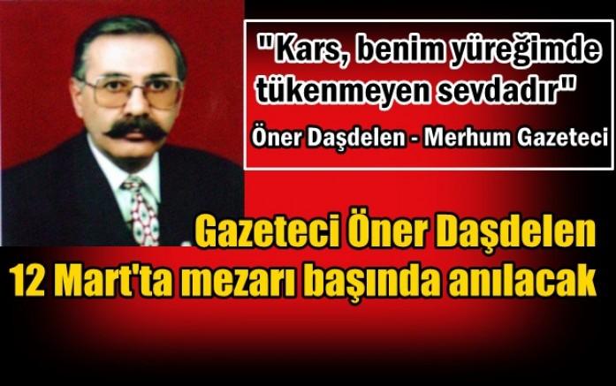 Gazeteci Öner Daşdelen 12 Mart'ta mezarı başında anılacak