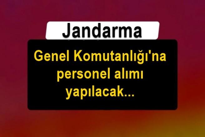 Jandarma Genel Komutanlığı'na personel alımı yapılacak!