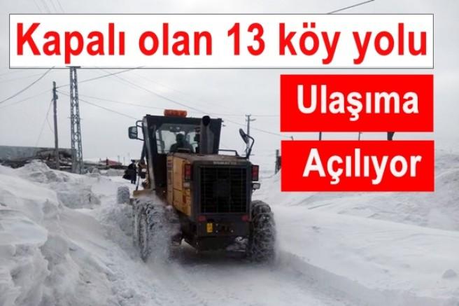 Kapalı olan 13 köy yolu ulaşıma açılıyor