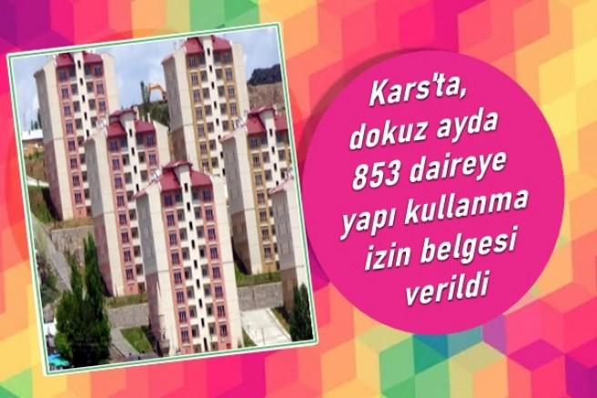Kars'ta, 9 ayda 853 daireye yapı izini verildi