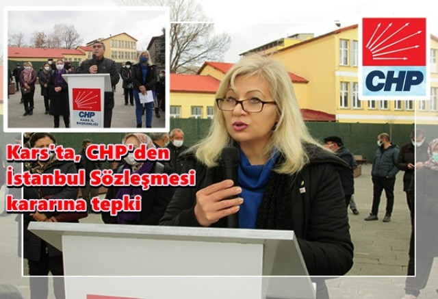Kars'ta, CHP'den İstanbul Sözleşmesi kararına tepki