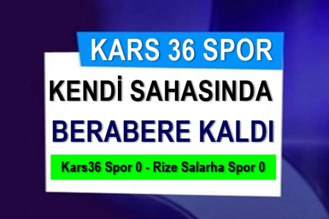 Kars36 Spor ile Rize Salarha Spor yenişemedi