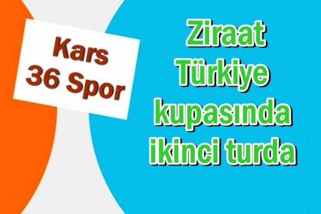Kars36 spor, Ziraat Türkiye kupasında ikinci turda