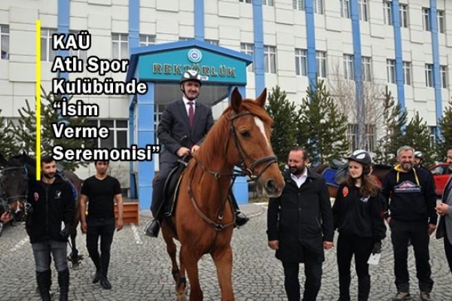 """KAÜ Atlı Spor Kulübünde """"İsim Verme Seremonisi"""""""