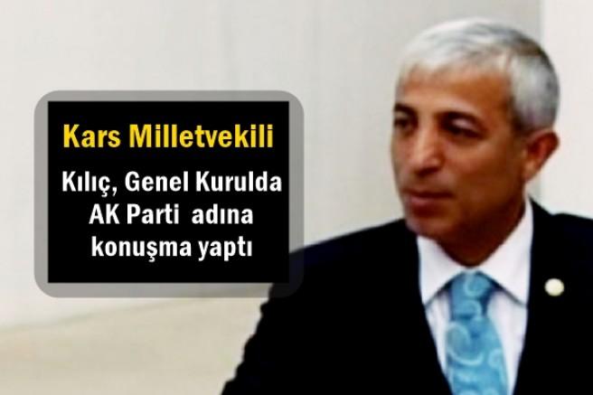Kılıç, Genel Kurulda AK Parti  adına konuşma yaptı
