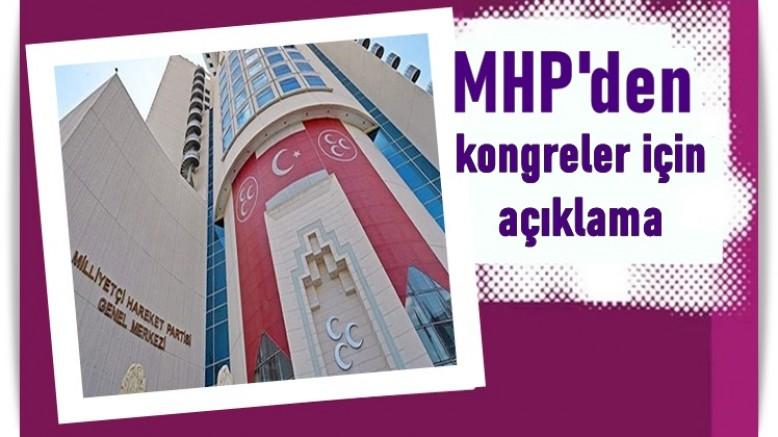 MHP'den kongreler için açıklama