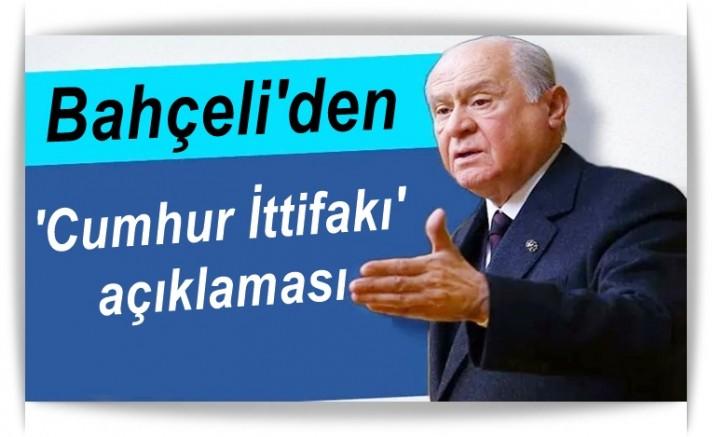 MHP lider Bahçeli'den 'Cumhur İttifakı' açıklaması