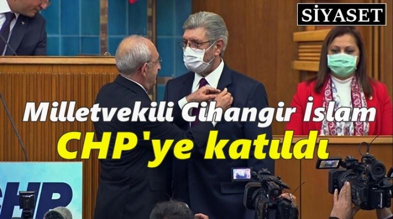Milletvekili Cihangir İslam CHP'ye katıldı