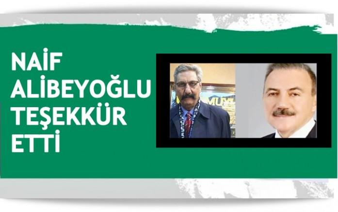 Naif Alibeyoğlu'nun teşekkür mesajı