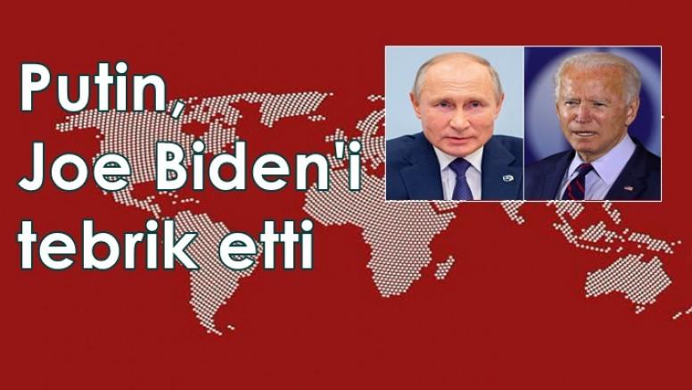 Putin, ABD'nin yeni Başkanı Joe Biden'i tebrik etti