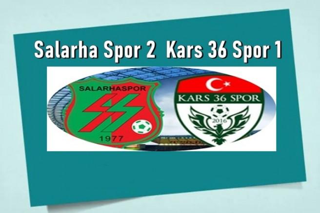 Salarha Spor: 2 - Kars36 Spor 1