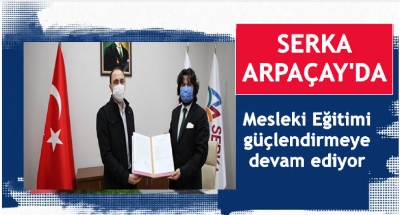 SERKA, Mesleki Eğitimi güçlendirmeye Arpaçay'da devam ediyor