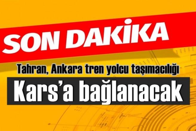 Tahran-Ankara tren yolcu taşımacılığı Kars'a bağlanacak