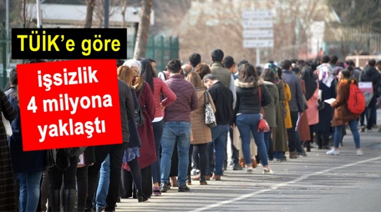 TÜİK'e göre işsizlik 4 milyona yaklaştı