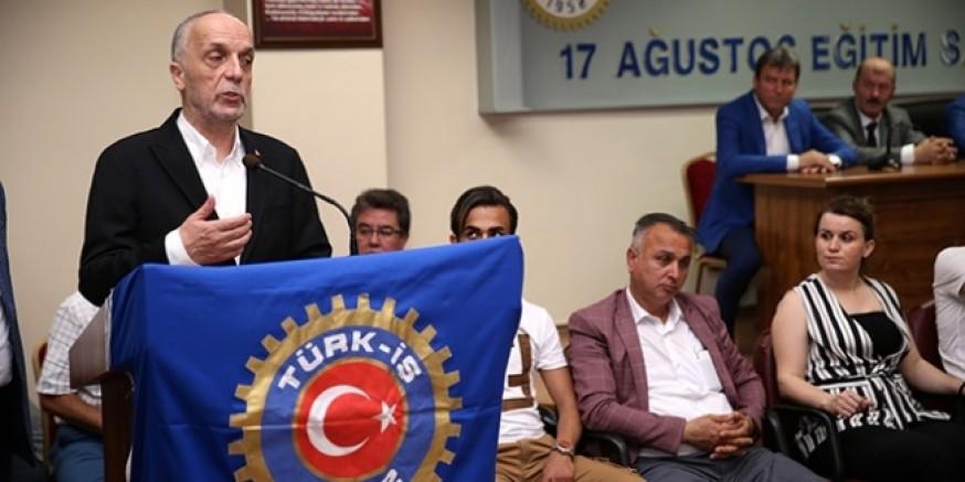 Türk - İş:  Kıdem tazminatımız bizim son kalemiz