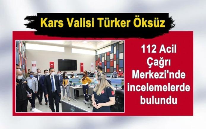 Vali Türker Öksüz, 112 Acil Çağrı Merkezi'nde incelemelerde bulundu
