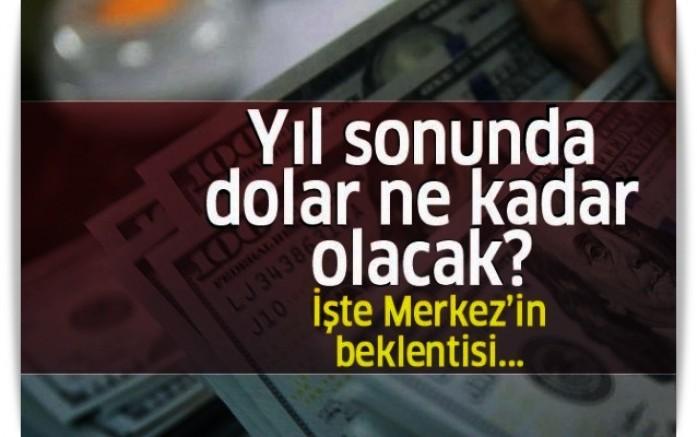 Yıl sonunda dolar kaç lira olacak?